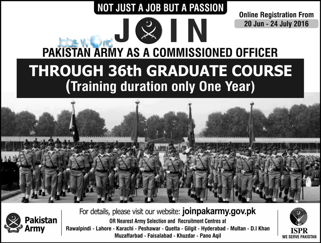 Join Pakistan Army 36th Graduate Course 2016 Online Registration Jobsworld  Join Pakistan Army 36th Graduate Course